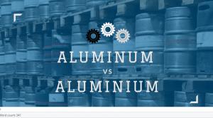 Aluminum vs. Aluminium