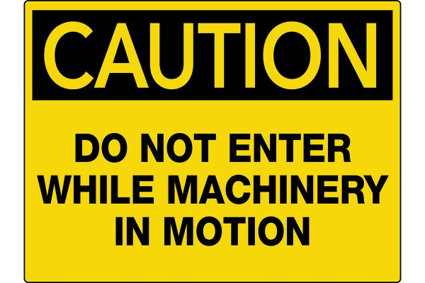 Caution-Do-Not-Enter-While-Machinery-In-Motion-Wall-Sign