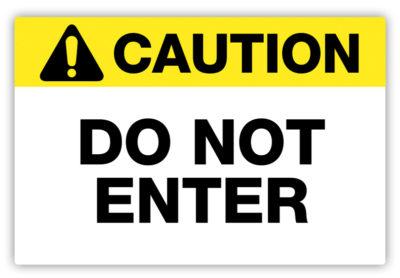 Do Not Enter Label