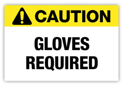 Gloves Required Label
