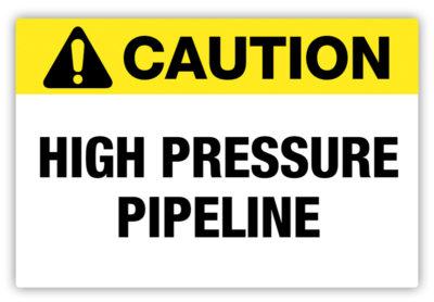 High Pipeline Pressure Label