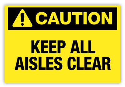 Keep All Aisles Clear Label