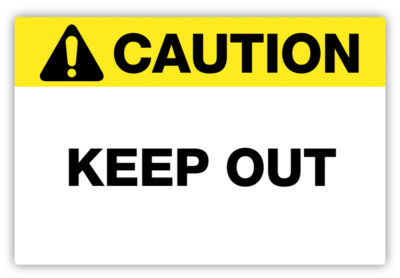 Keep Out Label