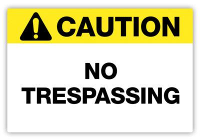No Trespassing Label