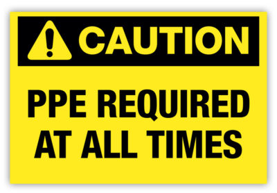 PPE Required Label