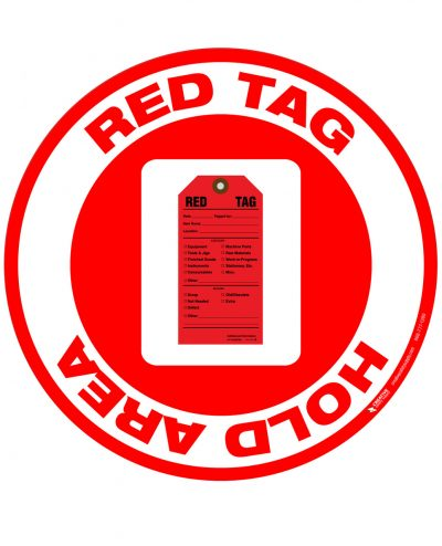 Red Tag Hold Area Sign