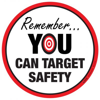 Remember You Can Target Safety
