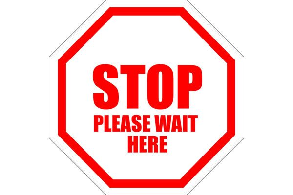 STOP-Please-Wait-Here-Sign
