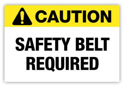 Safety Belt Required Label