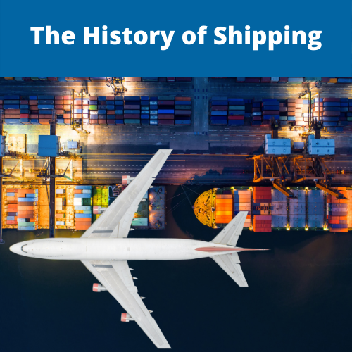The History Of Shipping